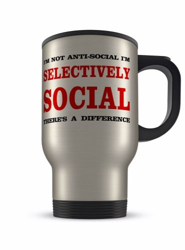 14oz I'm Not Anti-social I'm Selectively Social Novelty Aluminium Travel Mug